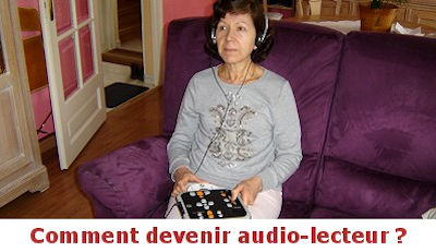 Comment devenir audio-lecteur ?